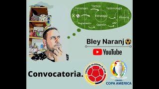 Convocatoria Selección Colombia Copa América 2021.