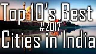 Top 10 Best Cities In India 2017-2019