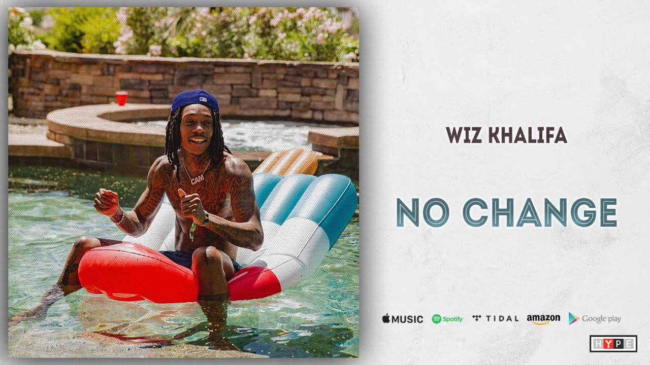 Wiz Khalifa - No Change