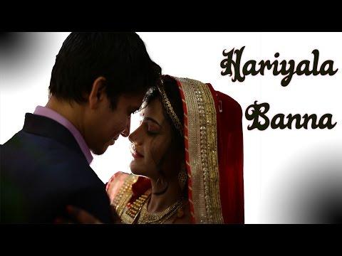 Hariyala Banna ll Cover Song ll Wedding Film ll
