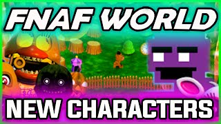 FNAF WORLD PURPLE MAN CHARACTER | FNAF World All Characters Update 2 | FNAF WORLD NEW CHARACTERS