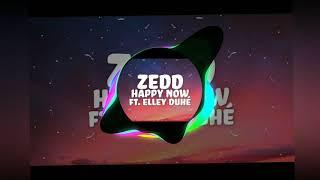Zedd, Elley Duhé- Happy Now (Trap Version)