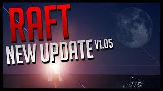 Raft | NIGHT TIME SHARK ATTACK | Raft 1.05 Update - Alpha Gameplay