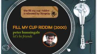 Fill My Cup Riddim Mix (2000): Tony Curtis, Bushman, Peter Hunningale, Freddie McGregor