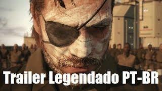 Metal Gear Solid V: The Phantom Pain - Trailer E3 [1080] Legendado Portugues PT BR
