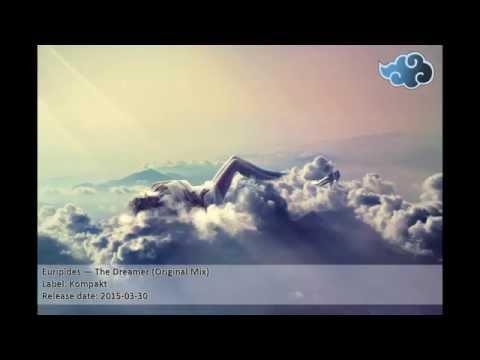 Euripides — The Dreamer (Original Mix)