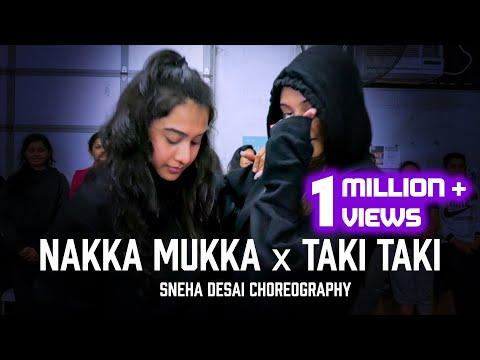 nakka-mukka-x-taki-taki-|-bollywood-fusion-|-sneha-desai-choreography