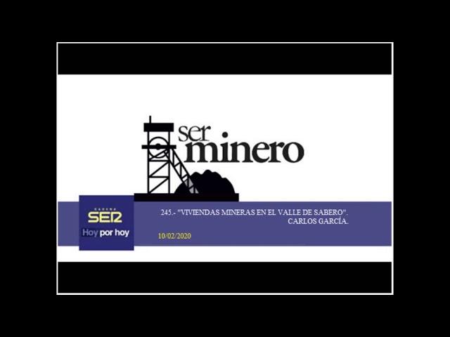 245.-  VIVIENDAS MINERAS EN EL VALLE DE SABERO. CARLOS GARCÍA. 10/02/2020