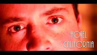 HOTEL CALIFORNIA | VIDEOCLIP