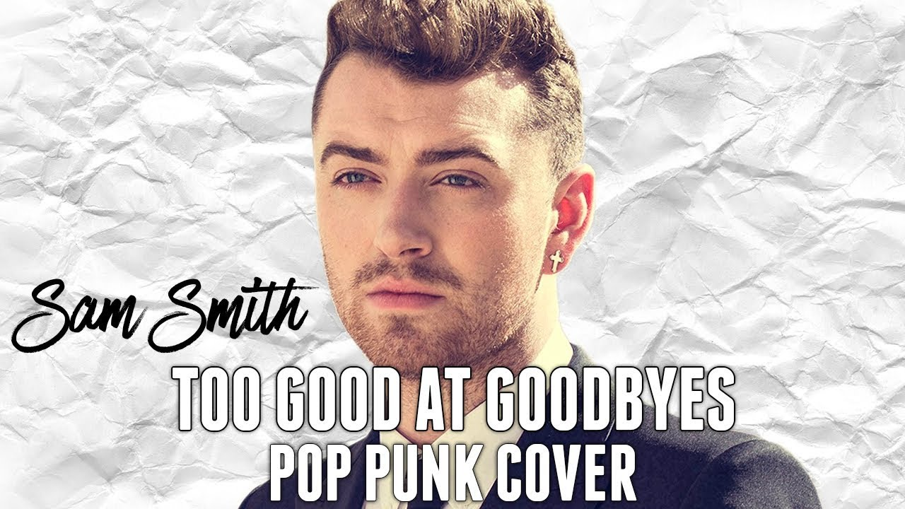 sam smith too good at goodbyes piano sheet music pdf