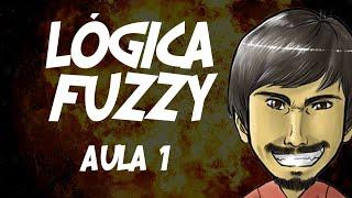Lógica Fuzzy: Aula 1 - Introdução