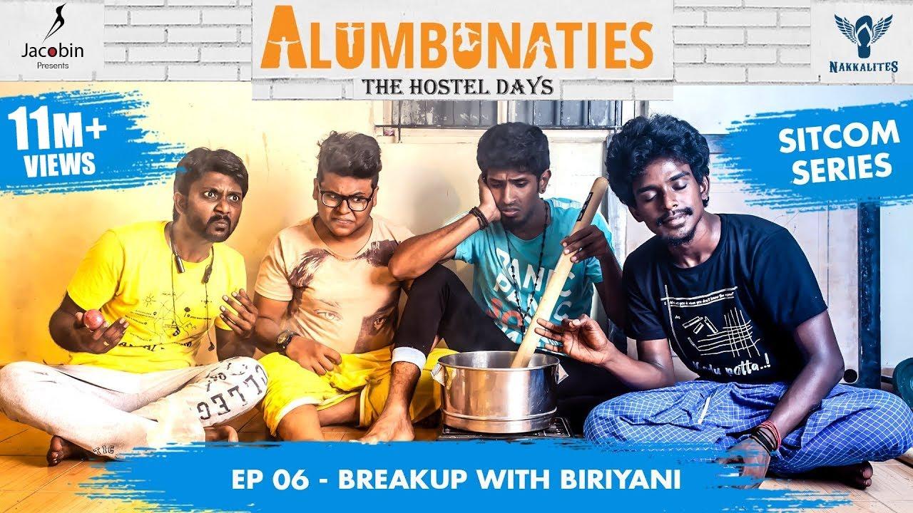Download Alumbunaties - Ep 06 Breakup with Biriyani - Sitcom Series | Tamil web series- With Eng Subs