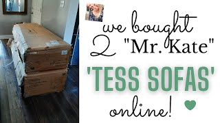 WE BOUGHT NOT ONE BUT TWO! 'MR.KATE' TESS Sofas online and LOVE them!