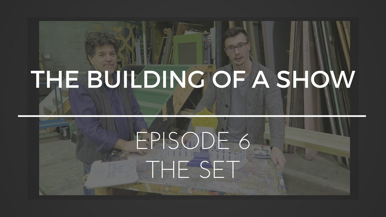 Download The Building of a Show : Episode 6 - The Set