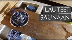 Saunan lauteet valmistuvat - lämpökäsitelty radiata laudelauta