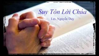 Suy Tôn Lời Chúa - Lm. Nguyễn Duy