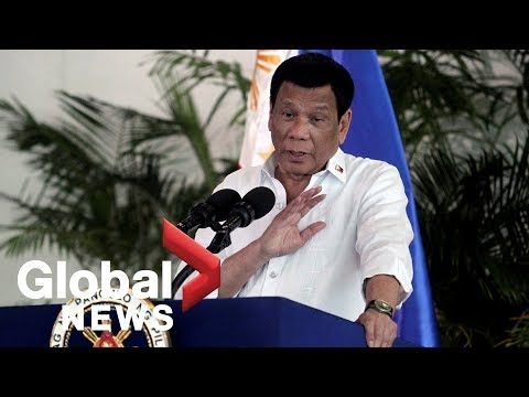 """We will declare war"" Philippines' Duterte threatens Canada over garbage disposal dispute"