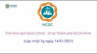 [HCDC] COVID-19: Tình hình tại Thành phố Hồ Chí Minh (cập nhật 7g ngày 14/01/2021)