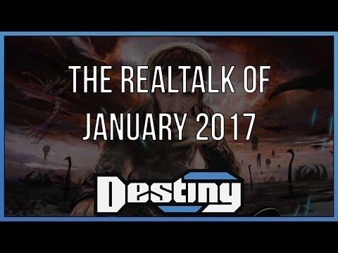 The Destiny realtalk of January 2017