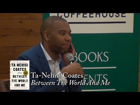 Ta-Nehisi Coates on Entrenched  Racist Myths