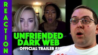 REACTION! Unfriended: Dark Web Trailer #1 - Rebecca Rittenhouse Movie 2018