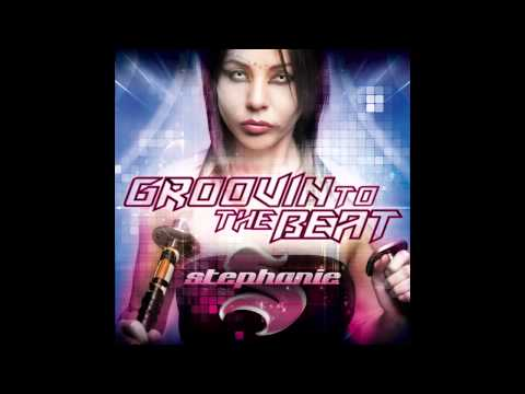 DJ Stephanie - Groovin To The Beat (Original Mix)