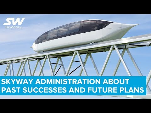 SkyWay Administration About Past Successes and Future Plans