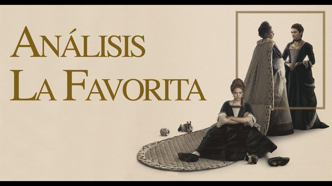 Ver ¡Análisis de la película La Favorita! en Español