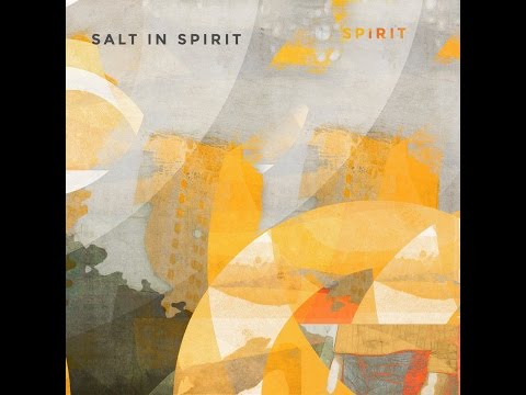 Salt In Spirit - New Progressive Post Rock Music 2014 (Full Album)