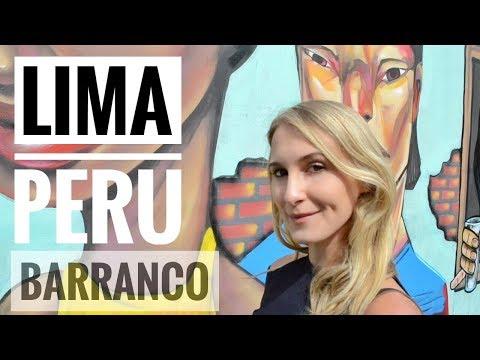 Lima Travel Guide: Exploring Barrio Barranco