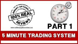 Best 5 Minute Trading Strategy for Binary Options - part1