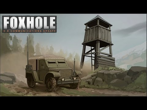 Communications Update & Tempest Island - Foxhole (Update 0.8)