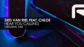 Sied van Riel featuring Chloe - Hear You Calling
