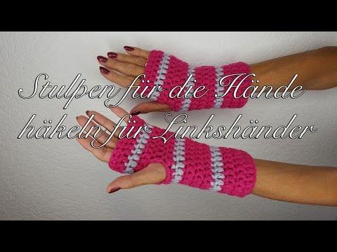 Stulpen häkeln für die Hände für Anfänger mit MyBoshi Wolle für Linkshänder