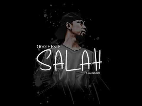 Oggie Este Ft YannaRyu - Salah ( Audio)