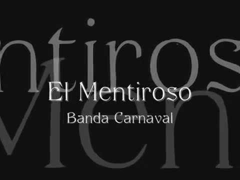 Banda Carnaval El Mentiroso letra