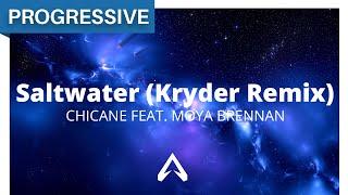 Chicane feat. Moya Brennan - Saltwater (Kryder Remix)