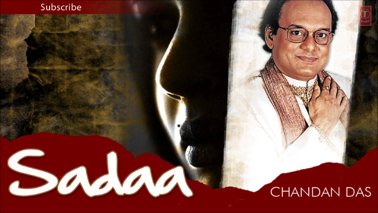 Gazals By Chandan Dass on YouTube Music Videos