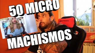 50 MICROMACHISMOS