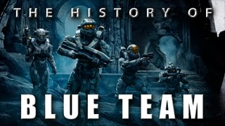 The History of Blue Team - Halo 5 Primer Series