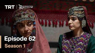 Resurrection Ertugrul Season 1 Episode 62