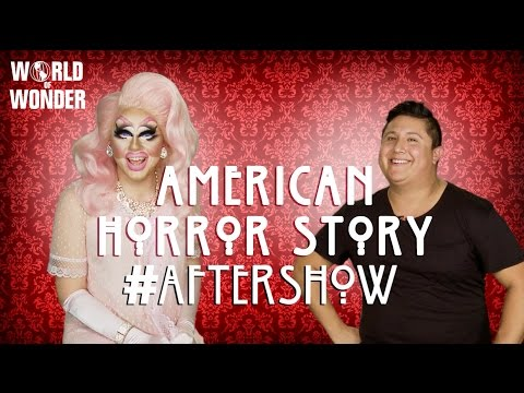 Trixie Mattel & Edward Hansen On American Horror Story: Hotel #AfterShow