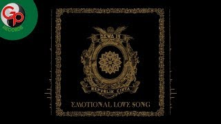 DEWA 19 - Emotional Love Song (Official Audio)