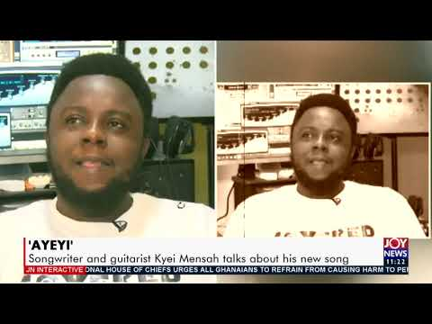 Songwriter and guitarist Kyei Mensah talks about his new song - JoyNews Interactive (2-3-21)