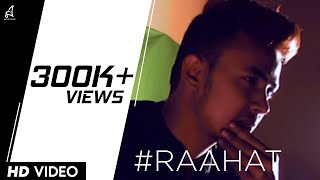 RAAHAT (Official Music Video) RAGA | BOLLYWOOD EXCLUSIVE|
