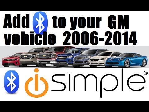 Add bluetooth to GM vehicles 20062014 with iSimple