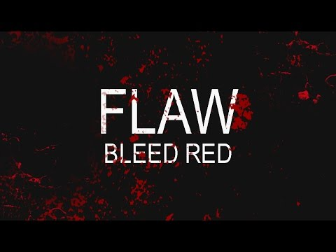Flaw - Bleed Red (Lyric Video)
