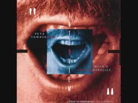 Pete Townshend - Uneasy Street (PSYCHODERELICT outtake)