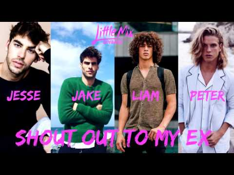Little Mix - Shout Out To My Ex (Male Version)