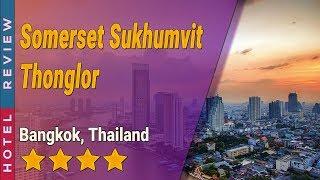 Somerset Sukhumvit Thonglor ho…